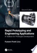 Rapid Prototyping And Engineering Applications Book PDF