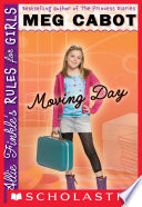 """""""Allie Finkle's Rules for Girls Book 1: Moving Day"""" by Meg Cabot"""