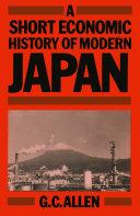 A Short Economic History of Modern Japan