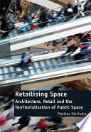 Retailising Space