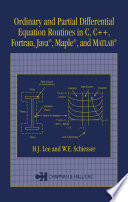Ordinary and Partial Differential Equation Routines in C  C    Fortran  Java  Maple  and MATLAB