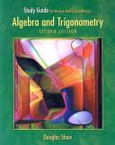 Study Guide for Stewart, Redlin, Watson's Algebra and Trigonometry