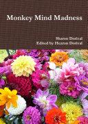 Monkey Mind Madness