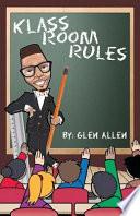 Klass Room Rules