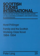 Family and the Scottish Working-class Novel, 1984-1994