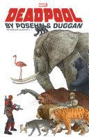 Deadpool By Posehn   Duggan Vol  1