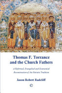 Pdf Thomas F. Torrance and the Church Fathers Telecharger