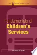 Fundamentals of Children s Services Book