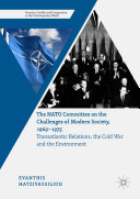 The NATO Committee on the Challenges of Modern Society  1969   1975