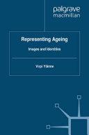 Representing Ageing