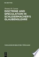 Doctrine And Speculation In Schleiermacher S Glaubenslehre
