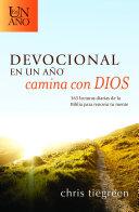 Devocional en un ano camina con Dios / The One Year Walk With God Devotional