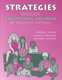 Strategies for Teaching Exceptional Children in Inclusive Settings Book