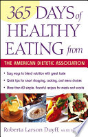 365 Days Of Healthy Eating From The American Dietetic Association Book PDF