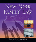 New York Family Law by Sara P. Schechter