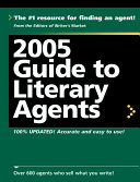 2005 Guide to Literary Agents