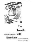 The Trouble with Americans