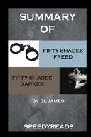 Summary of Fifty Shades Freed and Fifty Shades Darker Boxset Book PDF