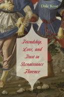 Friendship, Love, and Trust in Renaissance Florence Pdf/ePub eBook
