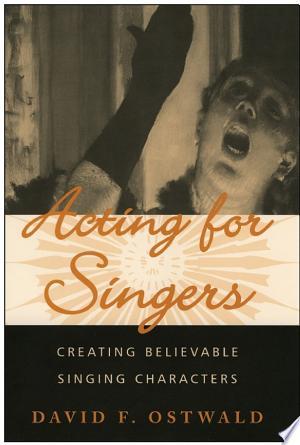 Download Acting for Singers online Books - godinez books