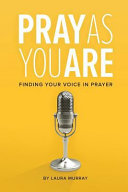 Pray As You Are