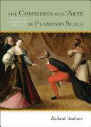 The Commedia dell Arte of Flaminio Scala