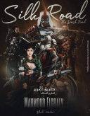 Silk Road : The Dark Road