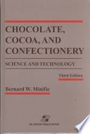Chocolate  Cocoa and Confectionery  Science and Technology Book PDF