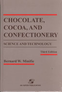 Chocolate  Cocoa and Confectionery  Science and Technology