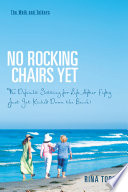 No Rocking Chairs Yet Book