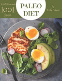 Wow  1001 Homemade Paleo Diet Recipes