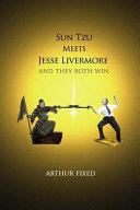 Sun Tzu Meets Jesse Livermore
