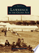 Lawrence In The Gilded Age Book PDF