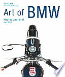 Art of BMW  : Motorrad-Leidenschaft seit 1923