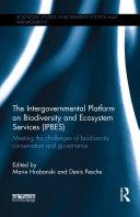 The Intergovernmental Platform on Biodiversity and Ecosystem Services (IPBES) [Pdf/ePub] eBook