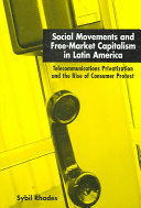 Social Movements and Free Market Capitalism in Latin America