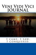 Veni Vidi Vici Journal