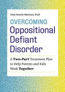 Overcoming Oppositional Defiant Disorder