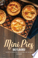 Mini Pies  Big Flavors