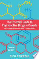 The Essential Guide to Psychoactive Drugs in Canada, Second Edition