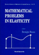 Mathematical Problems in Elasticity