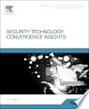Security Technology Convergence Insights Book