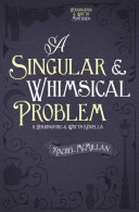 A Singular and Whimsical Problem
