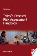 Tolley S Practical Risk Assessment Handbook