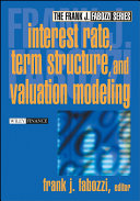 Interest Rate  Term Structure  and Valuation Modeling