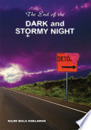 The End of the Dark and Stormy Night