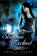 Shadow Marked