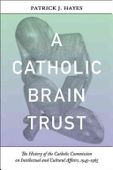 A Catholic Brain Trust