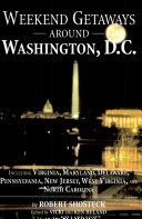 Weekend Getaways Around Washington  D C