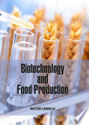 Biotechnology and Food Production Book